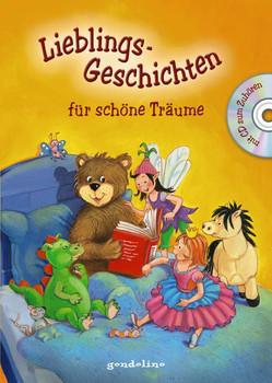 Lieblingsgeschichten für schöne Träume m.CD