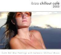 Various - Ibiza Chillout Cafe 2005