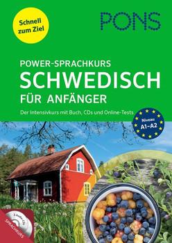 PONS Power-Sprachkurs Schwedisch für Anfänger. Schnell zum Ziel. Der Intensivkurs mit Buch, CDs und Online-Tests. [Taschenbuch]