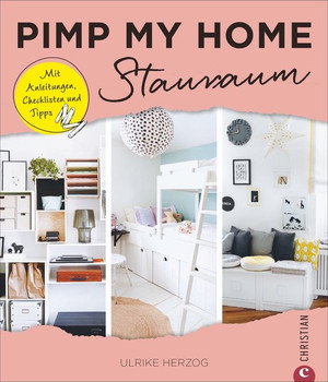 Pimp my home: Stauraum. Mit Anleitungen, Checklisten und Tipps - Ulrike Herzog  [Gebundene Ausgabe]