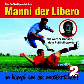 der Libero (Folge 2) Manni - Im Kampf Um die Meisterschaft