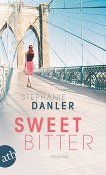 Sweetbitter. Roman - Stephanie Danler  [Taschenbuch]
