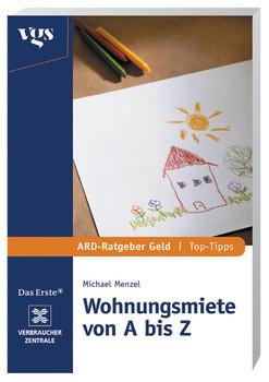 Wohnungsmiete von A bis Z - Dilip D. Maitra, Michael Menzel [Taschenbuch]