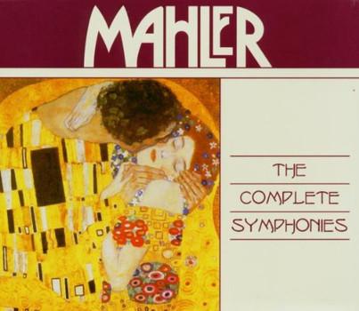 Gustav Mahler - Mahler: The complete Symphonies