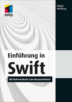 Einführung in Swift (mitp Professional) - Holger Hinzberg