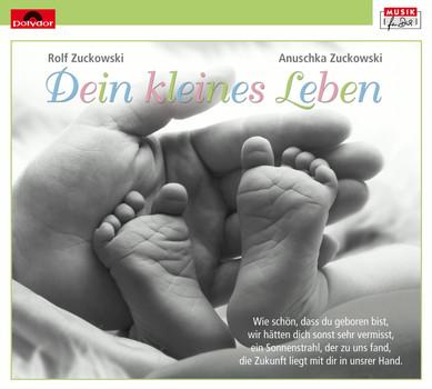 Rolf Zuckowski - Dein Kleines Leben