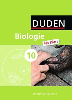 Biologie Na klar! - Mittelschule Sachsen / 10. Schuljahr - Schülerbuch - Frank-Michael Becker  [Gebundene Ausgabe]