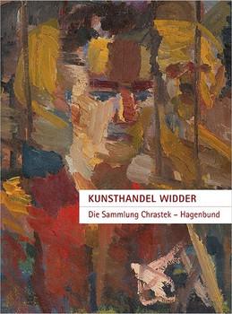 Kunsthandel Widder | Sammlung Chrastek – Hagenbund [Taschenbuch]