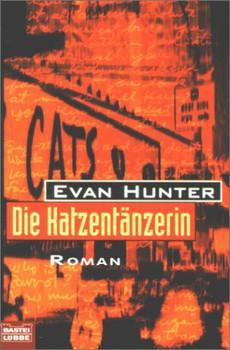 Die Katzentänzerin. - Evan Hunter