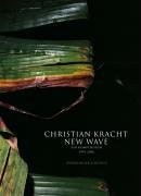 New Wave: Ein Kompendium 1999-2006 - Christian Kracht