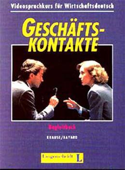 Geschäftskontakte, Videokurs, Begleitbuch - Krause, Wolfgang