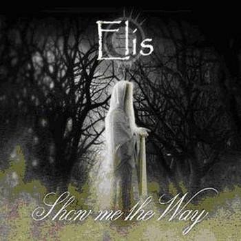 Elis - Show Me the Way