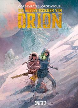 Die Ausgestossenen von Orion. Band 2. Buch 2 - Eric Corbeyran  [Gebundene Ausgabe]