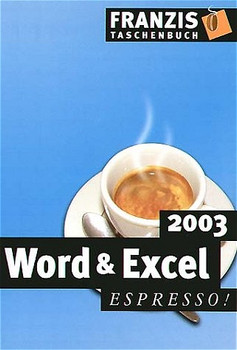Word und Excel 2003. espresso. - Michael Kolberg