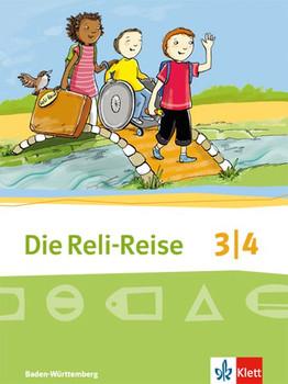 Die Reli-Reise / Schülerbuch 3/4. Schuljahr. Ausgabe Baden-Württemberg ab 2017 - Sabine Grünschläger-Brenneke  [Taschenbuch]