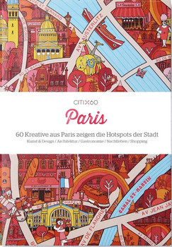 CITIx60 Paris (deutsche Ausgabe) - Gingko Press Verlags GmbH  [Taschenbuch]