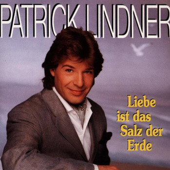 Lindner,Patrick - Liebe Ist Das Salz Der Erde
