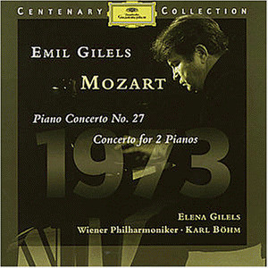 Emil Gilels - Centenary Collection 1973: Emil Gilels