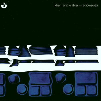 Khan & Walker - Radiowaves