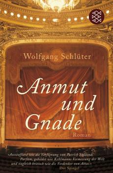 Anmut und Gnade - Wolfgang Schlüter
