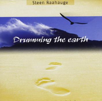 Raahauge Steen - Drumming the Earth