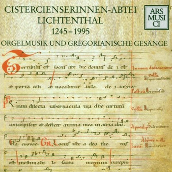 Abtei Lichtenthal Schola+Konvent - Cistercienserinnen-Abtei Lichtenthal 1245-1995 (Orgelmusik und Gregorianische Gesänge)