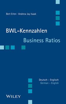 BWL-Kennzahlen Deutsch - Englisch: Business Ratios German/English - Erlen, Bert