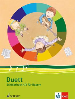 Duett / Schülerbuch 1./2. Schuljahr: Ausgabe Bayern