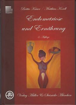 Endometriose und Ernährung - Britta Kaiser  [Gebundene Ausgabe]