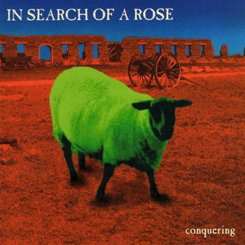 In Search of a Rose - Conquering