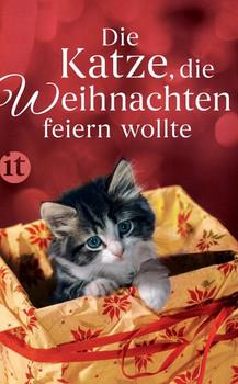 Die Katze, die Weihnachten feiern wollte [Taschenbuch]