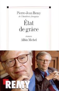 Etat de Grace (Romans, Nouvelles, Recits (Domaine Francais)) - Remy, Pierre-Jean