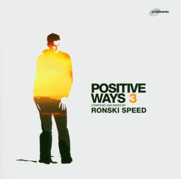 Various - Positive Ways 3 (compiled and mixed by Ronski Speed)