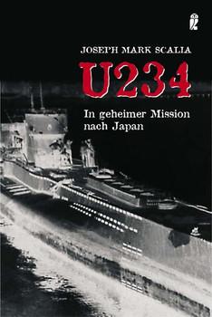 In geheimer Mission nach Japan.U 234 - Joseph Mark Scalia