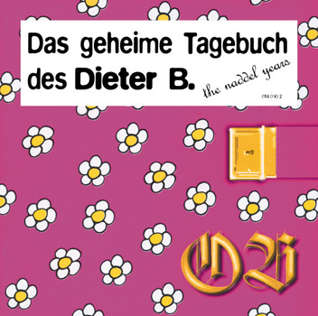 Dieter B - Das Geheime Tagebuch des Dieter B.