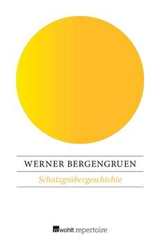 Schatzgräbergeschichte - Werner Bergengruen  [Taschenbuch]