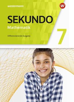 Sekundo - Mathematik für differenzierende Schulformen / Sekundo - Mathematik für differenzierende Schulformen - Allgemeine Ausgabe 2018. Allgemeine Ausgabe 2018 / Schülerband 7 [Gebundene Ausgabe]