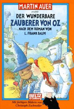 Der wunderbare Zauberer von Oz - Martin Auer