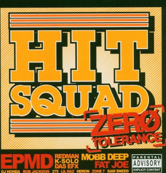 Hit Squad - Zero Tolerance