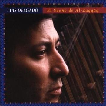 Luis Delgado - El Sueno de Al-Zaqqaq
