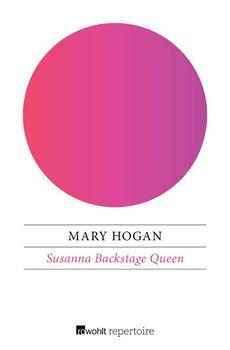Susanna Backstage Queen - Mary Hogan [Taschenbuch]