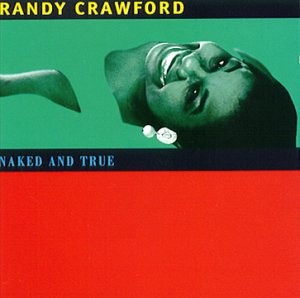 Randy Crawford - Naked and true (1995)