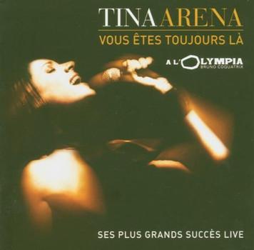 Tina Arena - Vous Etes Toujours la