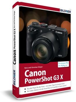 Canon PowerShot G3X - Für bessere Fotos von Anfang an!. Das Kamerahandbuch für den praktischen Einsatz - Christian Sänger  [Gebundene Ausgabe]