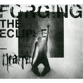 Neaera - Forging the Eclipse