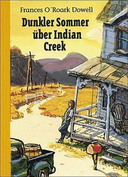 Dunkler Sommer über Indian Creek - Frances O'Roark Dowell