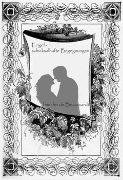 Engel: Schicksalhafte Begegnungen - de Bricassardt, Jennifer