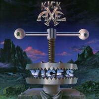 Kick Axe - Vices (Lim.Collectors Edition)