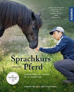 Sprachkurs Pferd. Pferdesprache lernen in 12 Schritten - Gretchen Vogel  [Taschenbuch]