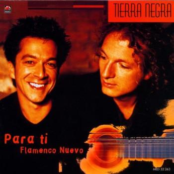 Tierra Negra - Para Ti-Flamenco Nuevo